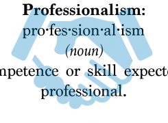 Professionalism: What Is It & Why Is It Important?